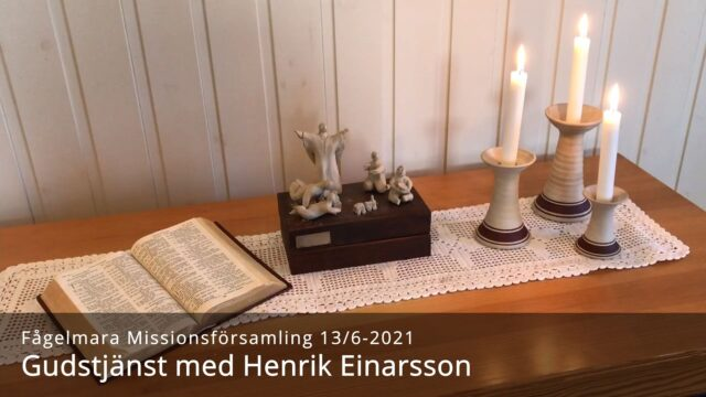 Gudstjänst med Henrik Einarsson 13/6-2021