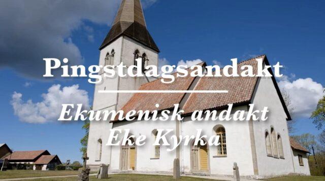 Pingstdagsandakt Eke kyrka 2020