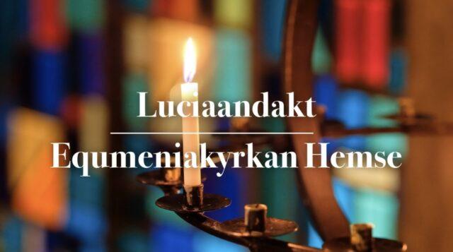 Luciaandakt från Equmeniakyrkan Hemse