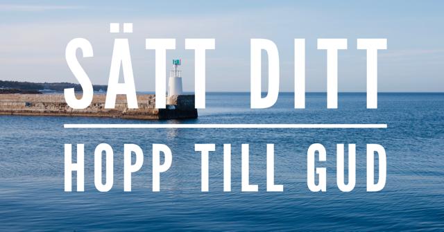 Sätter du ditt hopp till Gud?