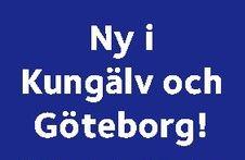 Ny i Kungälv / Göteborg