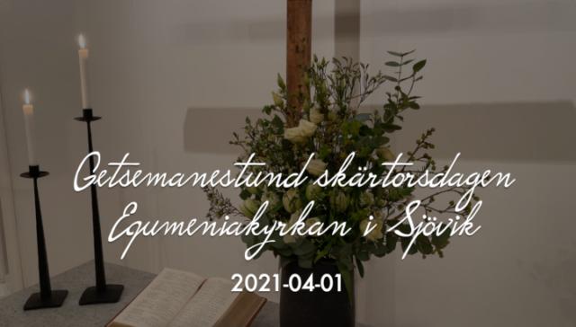Getsemanestund på skärtorsdagen