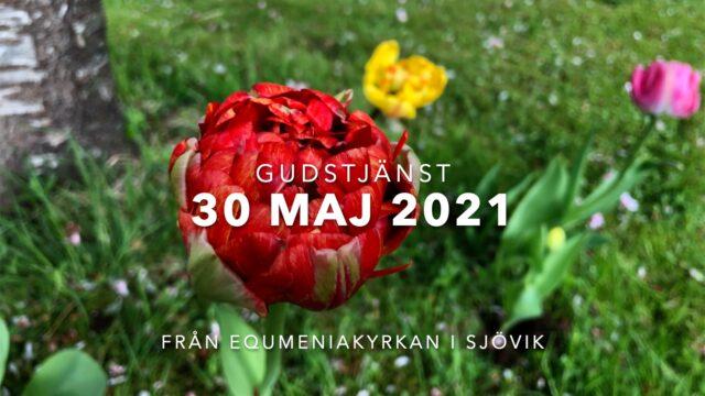 Gudstjänst 30e maj