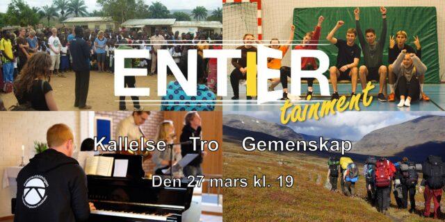 Entertainment – Kallelse Tro Gemenskap