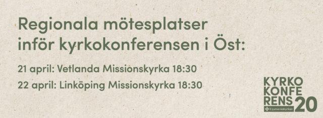"""Text """"regionala mötesplatser inför kyrkokonferensen"""""""