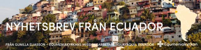 Nyhetsbrev från Ecuador