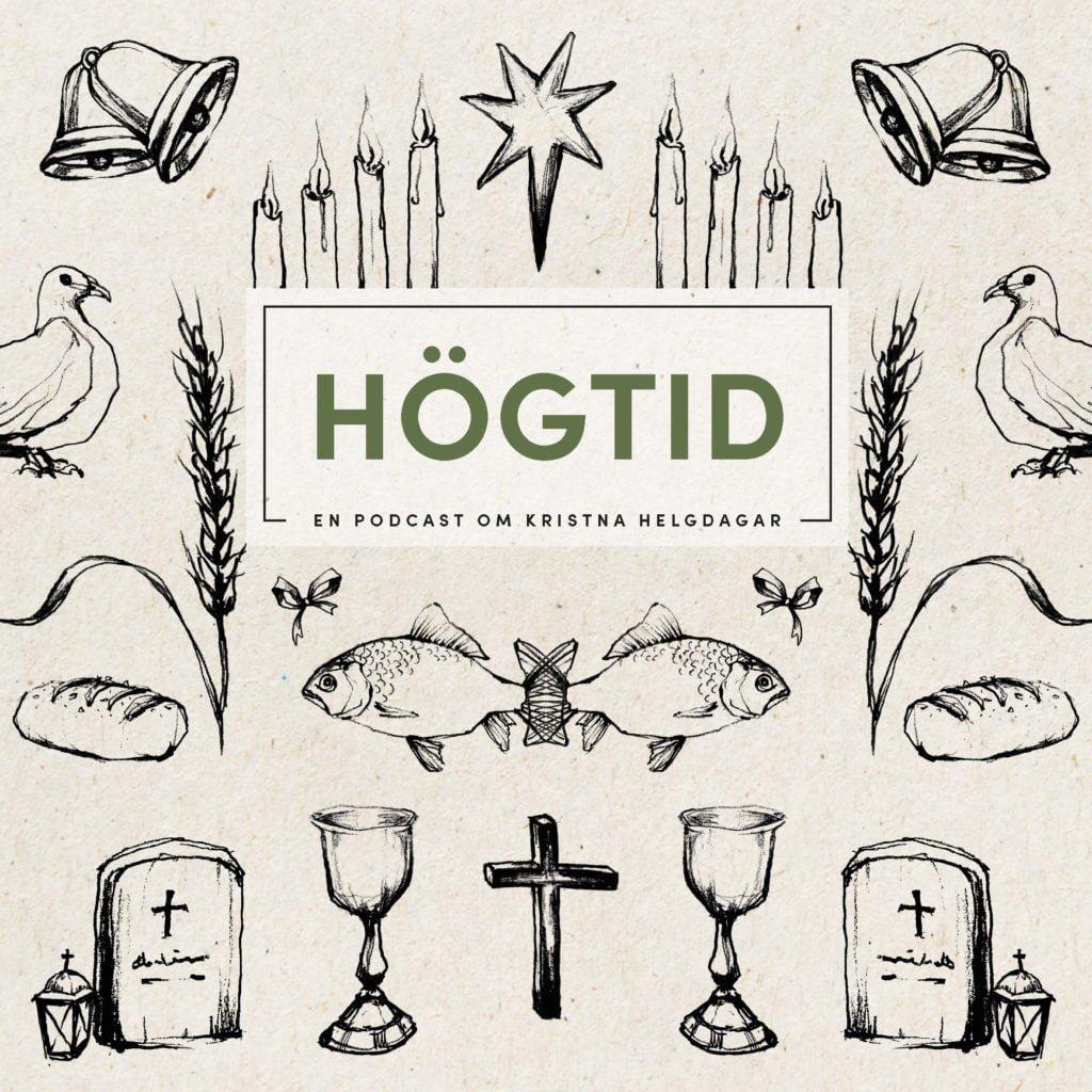 Högtid - en podcast om kristna helgdagar