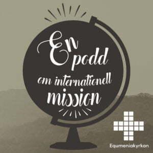 En podd om internationell mission